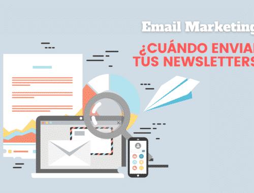 Email marketing: cuándo mandar tus newsletters