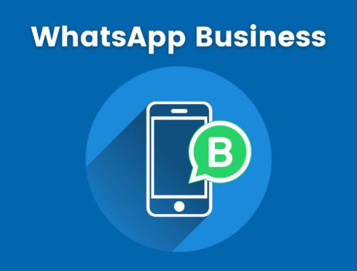 WhatsApp Business: qué es y por qué utilizarlo