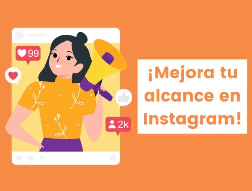 Mejora tu alcance en Instagram con estos consejos