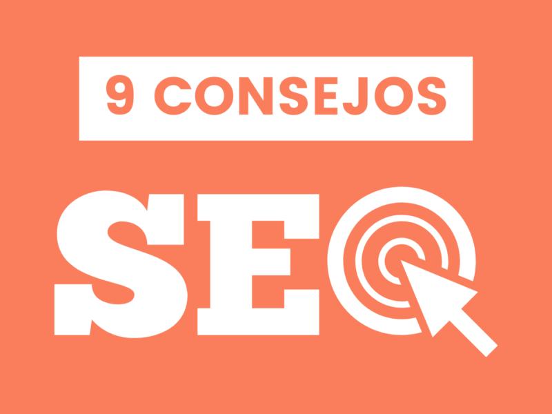 Te dejamos 9 consejos para tu contenido SEO